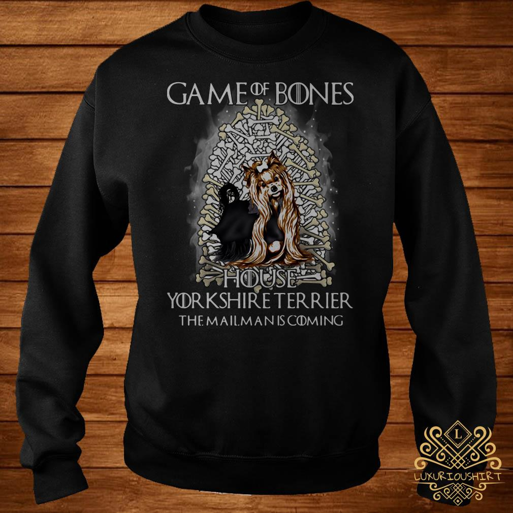Game Of Bones house Yorkshire Terrier the mailman is coming sweater