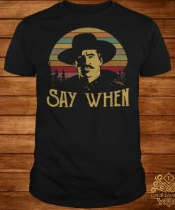 Tombstone say when sunset shirt