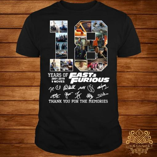 18 years of Fast and Furious 2001-2019 signature shirt