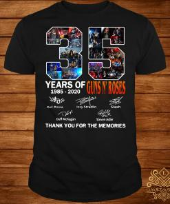 35 Year of Gun N' Roses thank you for the memories shirt