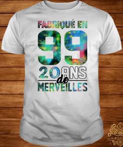 Fabrique en 99 20 ans de merveilles shirt