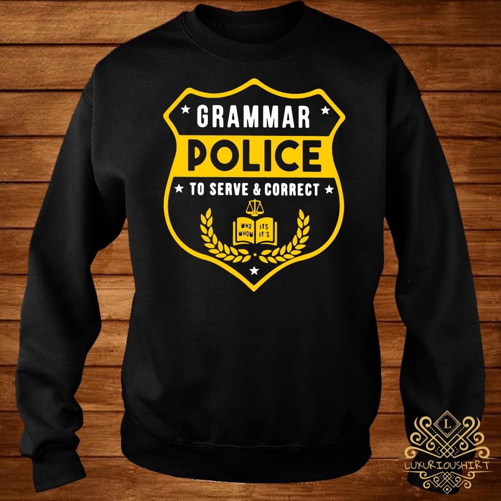 Grammar police to serve and correct sweater