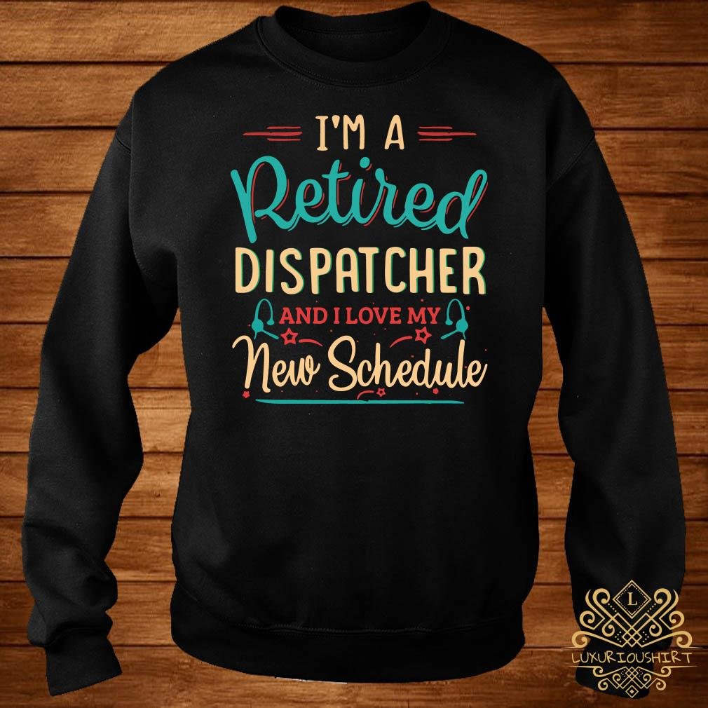 I'm a retired dispatcher and I love my new schedule sweater