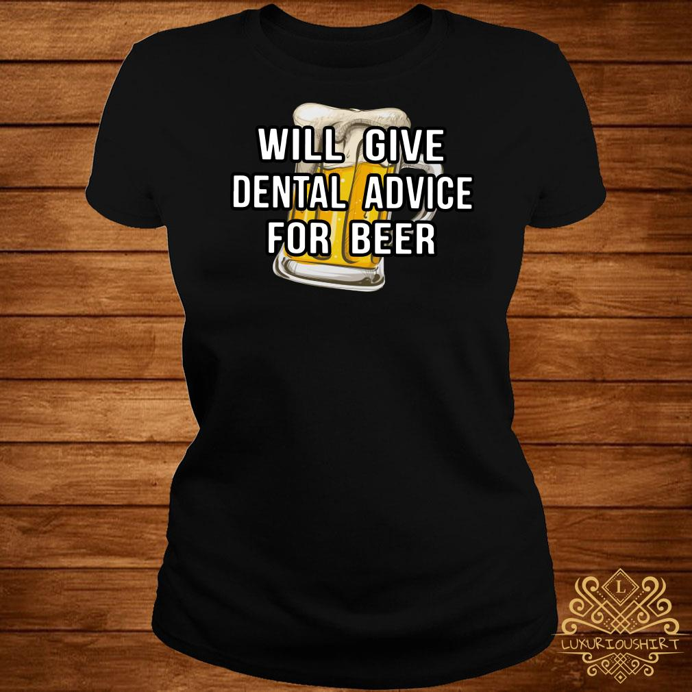 Will give dental advice for beer ladies tee