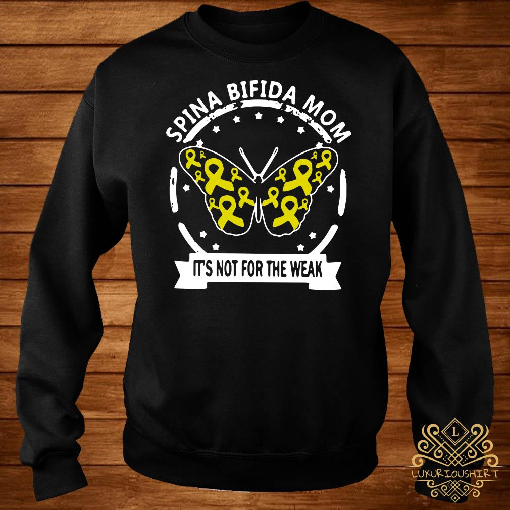 Butterfly Spina bifida mom it's not for the weak sweater