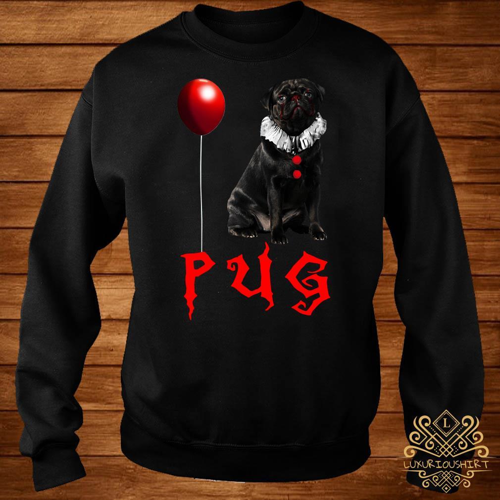 Pug IT you float too Halloween sweater