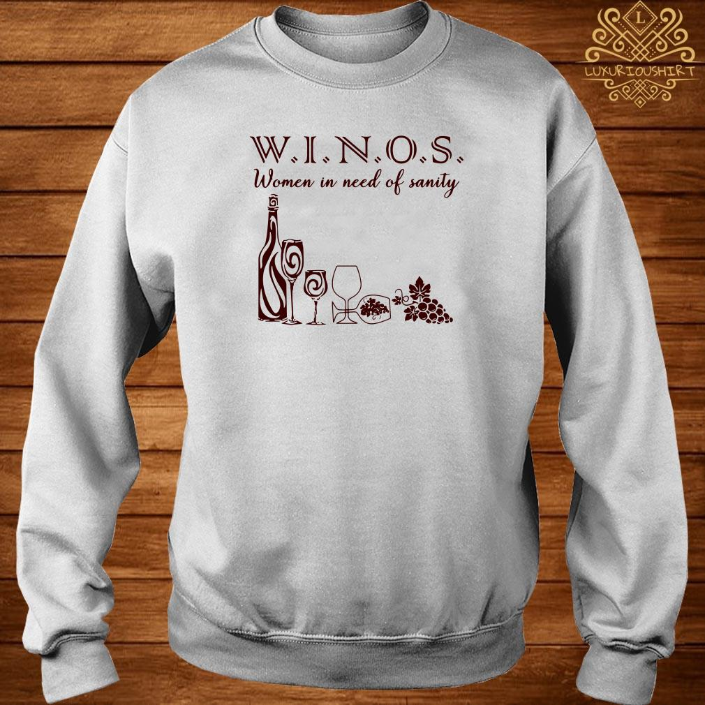 Winos women in need of sanity sweater