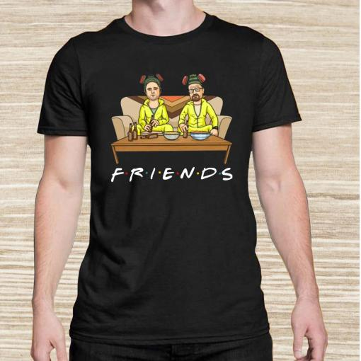 Breaking Bad Walter And Jesse TV Show Friends Unisex