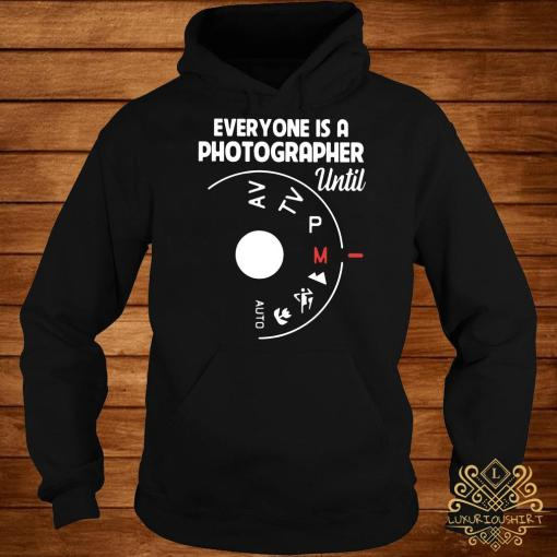 Everyone Is A Photographer Until Manual Mode Hoodie