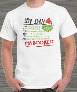 The Grinch My Day I'm Booked Unisex