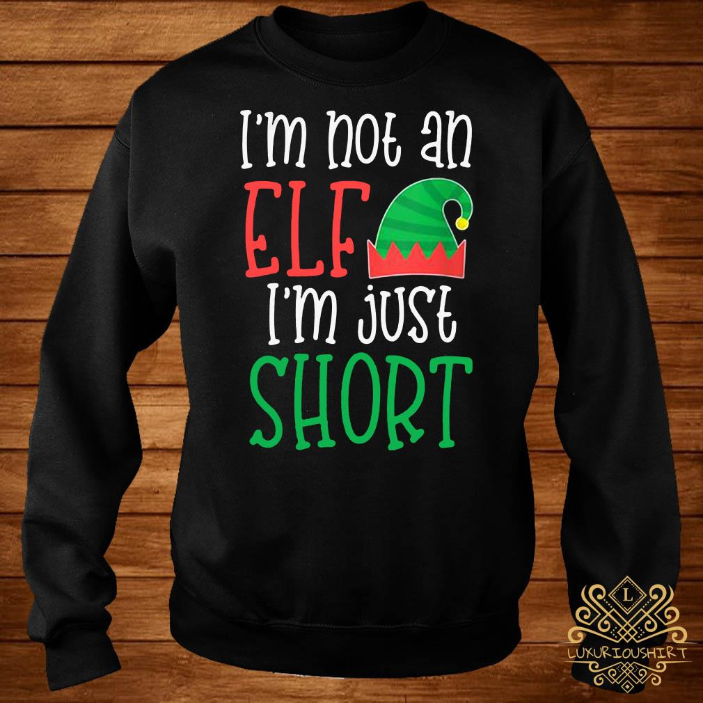 I'm Not An Elf I'm Just Short Sweater