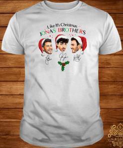 Like It's Christmas Jonas Brothers The Signatures Shirt
