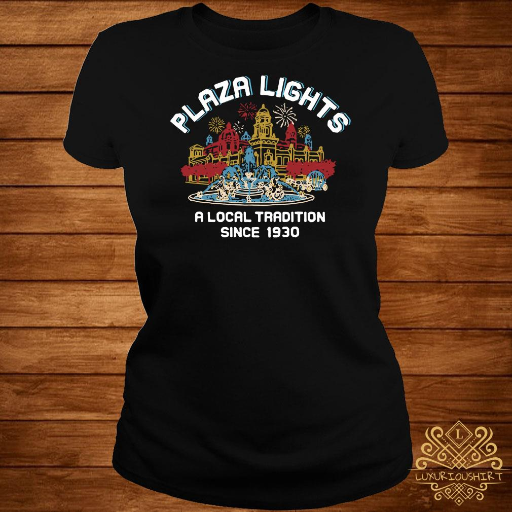 Plaza Lights A Local Tradition Since 1930 Ladies Tee