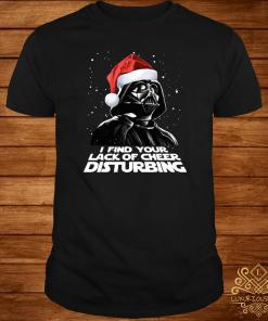 Star Wars Dark Side I Find Your Lack Of Cheer Disturbing Christmas Shirt