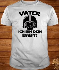Star Wars Vater Ich Bin Dein Baby Shirt