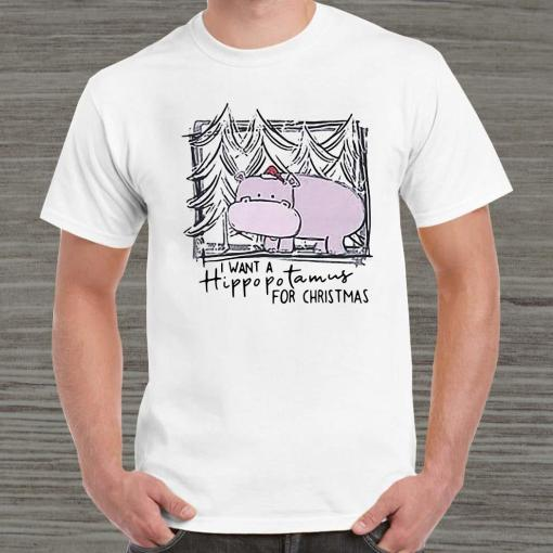 I Want A Hippopotamus For Christmas Unisex
