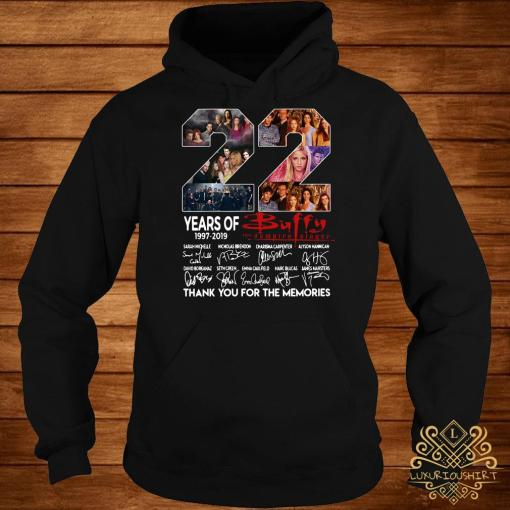 22 Years Of 1997-2019 Buffy The Vampire Slayer Thank You For The Memories Hoodie