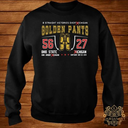 8 Straight Victories Over Michigan Golden Pants 56 27 Ohio State Sweater