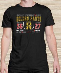 8 Straight Victories Over Michigan Golden Pants 56 27 Ohio State Unisex