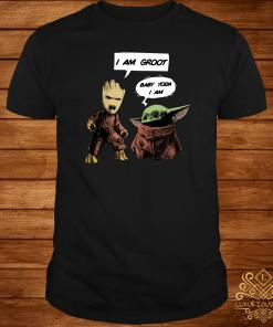 I Am Groot Baby Yoda I Am Shirt