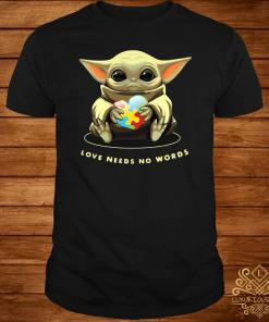 Baby Yoda Hug Autism Love Needs No Words Shirt