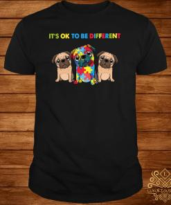 Pug Autism It's Ok To Be Different Shirt