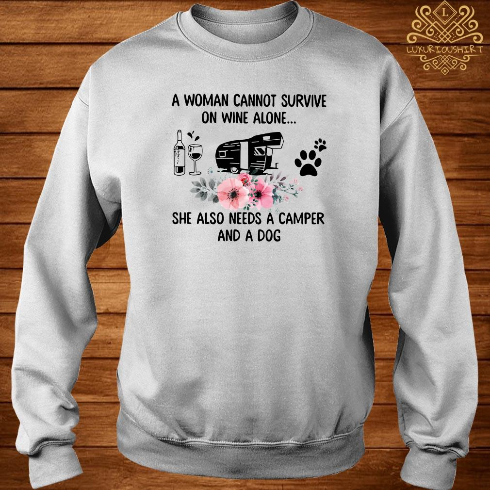 A Woman Cannot Survive On Wine Alone She Also Needs A Camper And A Dog Sweater