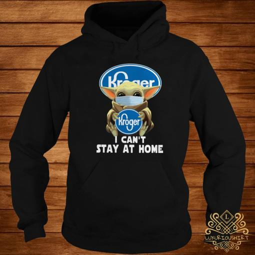 Baby Yoda Face Mask Hug Kroger I Can't Stay At Home Hoodie