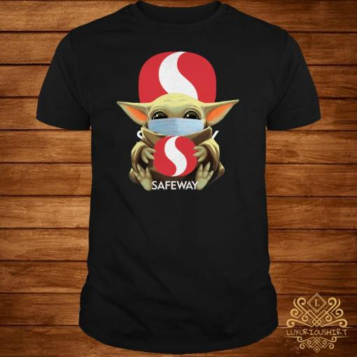 Baby Yoda Mask Hug Safeway Shirt