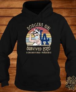 Dodgers Girl Survived 2020 Coronavirus Pandemic Vintage Shirt hoodie