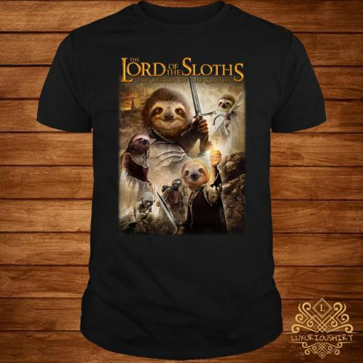 The Lord Of The Sloths The Return Of The Sloths Shirt