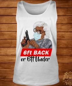 6ft Back Or 6ft Under Mask Gun Shirt tank-top