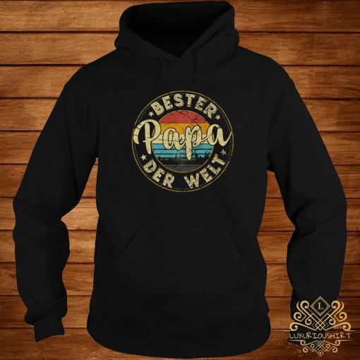 Bester Papa Der Welt Vintage Shirt hoodie