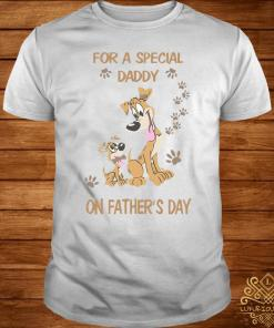 For A Special Daddy Dog Lover On Father's Day Shirt