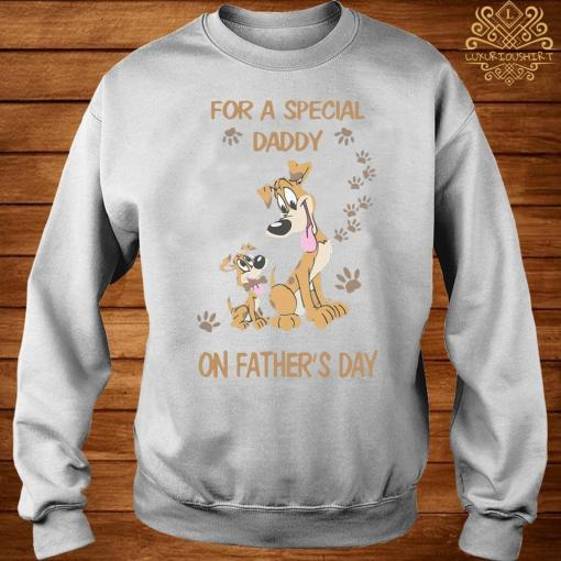 For A Special Daddy Dog Lover On Father's Day Shirt sweater