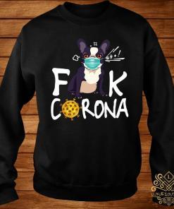 French Bulldog Face Mask Fuck Corona Shirt sweater