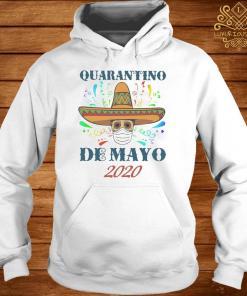 Quarantino De Mayo 2020 Shirt hoodie