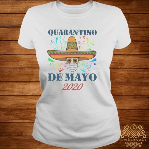 Quarantino De Mayo 2020 Shirt ladies-tee