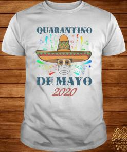 Quarantino De Mayo 2020 Shirt