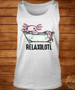 Real Axolotl Relaxolotl Shirt tank-top