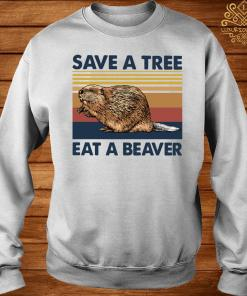 Save A Tree Eat A Beaver Vintage Shirt sweater