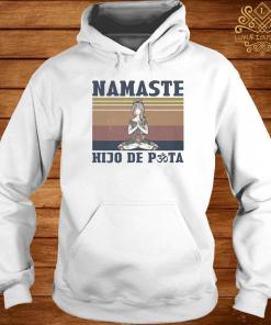 She Yoga Namaste Hijo De Puta Vintage Shirt hoodie