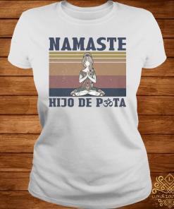 She Yoga Namaste Hijo De Puta Vintage Shirt ladies-tee