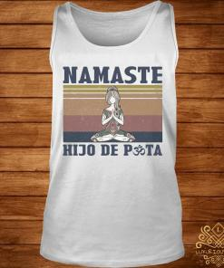 She Yoga Namaste Hijo De Puta Vintage Shirt tank-top