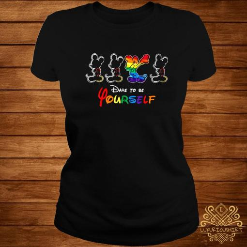 LGBT Mickey Mouse Dare To Be Yourself Shirt ladies-tee