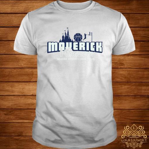 Maverick Kingdom Where Rings Come True Shirt