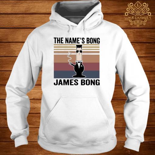 The Name's Bong James Bong Vintage Shirt hoodie
