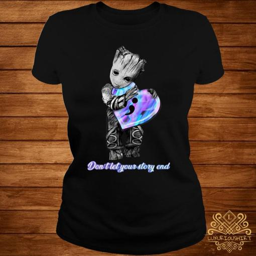 Baby Groot Don't Let Your Story End Shirt ladies-tee