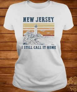 New Jersey I Still Call It Home Vintage Shirt ladies-tee