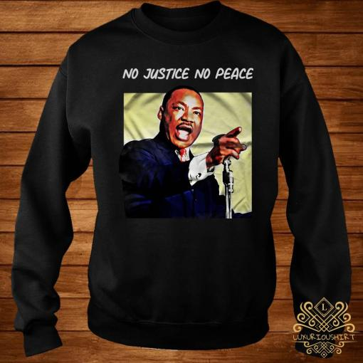 No Justice No Peace Shirt sweater